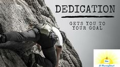 Dedication will get you to your goal. #dedication #goal