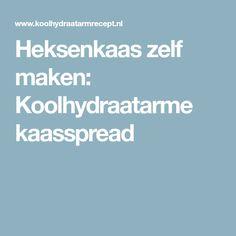 Heksenkaas zelf maken: Koolhydraatarme kaasspread Skinny Recipes, Healthy Recipes, Healthy Food, Good Food, Yummy Food, Fun Food, Dutch Recipes, Fodmap, Party Snacks