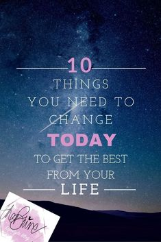 Get the best from your life!