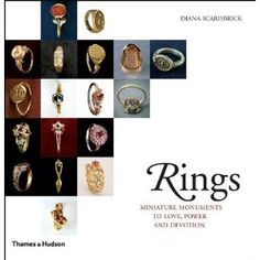 Rings: Jewelry of Power, Love and Loyalty by Diane Scarisbrick