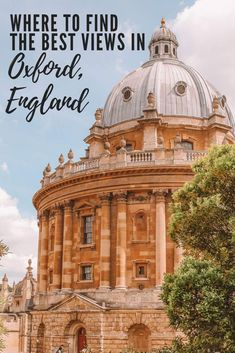 Where to find the best views of the Radcliffe Camera in Oxford, England. It is an architecturally im Europe Travel Guide, Travel Guides, Travel Uk, Travel England, Travel Deals, Paris Travel, Wanderlust Travel, Luxury Travel, Visit Oxford