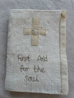 This is another little 'keep safe' I've made as an example for forthcoming workshops.  I made 'First Aid for the Soul' as ...