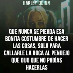 Si jajaja Tumblr Quotes, Love Quotes, Quotes En Espanol, Motivational Phrases, Joker And Harley Quinn, Sad Love, Spanish Quotes, Memes, Humor