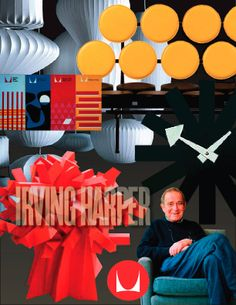 Famous Art Director Series 6 Irving Harper, unknown icon. Architech, Furniture Designer, Industrial Designer, Graphic Designer & Paper Sculptor. This man could do it all and did it brilliantly.