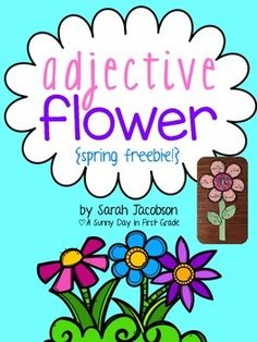 Adjective Flower Freebie for Spring This is a cute little craft to get your kids excited about adjec First Grade Phonics, First Grade Writing, Teaching First Grade, Adjectives Activities, Language Activities, Teaching Verbs, Speech And Language, Language Arts, Kindergarten Writing