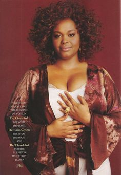 I think Jill Scott is beautiful.