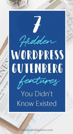 7 Hidden WordPress Gutenberg Features You Didn't Know Existed Learn Wordpress, Wordpress Plugins, Web Design, Blog Design, Blog Writing, Creating A Blog, Blogging For Beginners, Blog Tips, How To Start A Blog