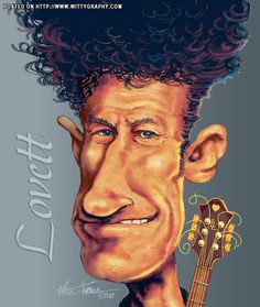 Country Singer Lyle Lovett by NateOwens at wittygraphy
