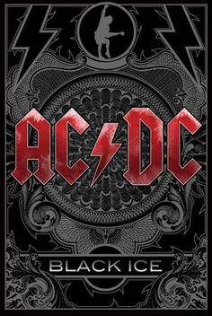 """Black Ice"" AC/DC (Released in October 2008)"