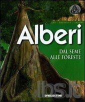 Alberi dal seme alle foreste