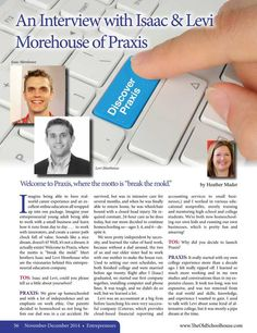 An Interview with Isaac & Levi Morehouse of Praxis – By Heather Mader The Old Schoolhouse Magazine - November/December 2014 - Page 56-57