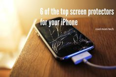 6 of the top screen protectors for iPhone | coolmomtech.com
