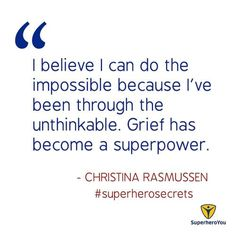 Grief has become the new superpower.