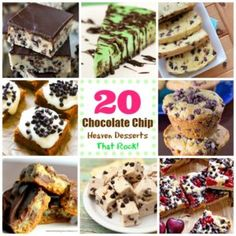 20 Chocolate Chip Heaven Desserts That Rock!
