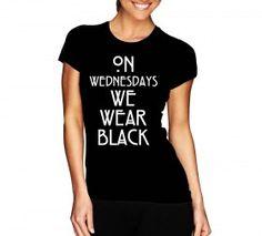 koszulka on wednesday we wear black