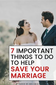 7 Things to do for saving your Marriage. - Married By His Grace Biblical Marriage, Strong Marriage, Marriage Relationship, Happy Marriage, Marriage Advice, Love And Marriage, Fighting For Your Marriage, Praying For Your Husband, Saving Your Marriage
