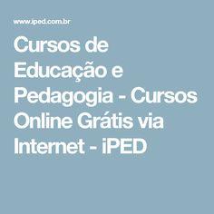 Cursos de Educação e Pedagogia - Cursos Online Grátis via Internet - iPED