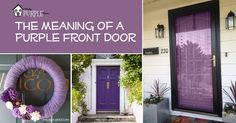 Choosing a purple front door for your home has important meanings. This post will explain why you should paint your door a purple front door.