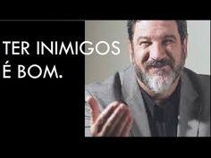 ESPAÇO HOLÍSTICO - TERAPIAS ENERGÉTICAS: TER INIMIGO É BOM. Mário Sérgio Cortella