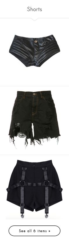 """Shorts"" by gabbyortega ❤ liked on Polyvore featuring shorts, bottoms, pants, short shorts, leather shorts, leather short shorts, black, ripped shorts, cotton shorts and denim short shorts"