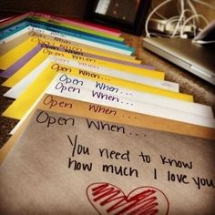 """For any child (or anyone truly) - #love #notes. This is just a photo - no link to anything so you would need to make up your own """"open when..."""""""