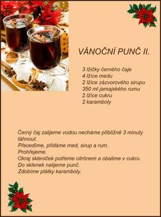 Vianočny punč ll. Christmas Candy, Christmas Baking, Christmas Recipes, Healthy Drinks, Red Wine, Smoothies, Alcoholic Drinks, Food And Drink, Yummy Food