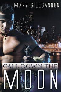 CALL DOWN THE MOON by Mary Gillgannon