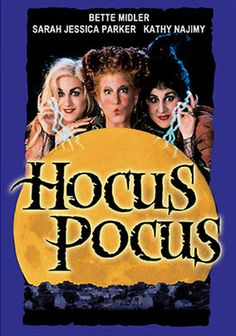 Hocus Pocus (1993) Sarah Jessica Parker, Bette Midler and Kathy Najimy star in this supernatural family comedy as a trio of 17th-century sibling witches who are accidentally resurrected in the 20th century by teenager Max.
