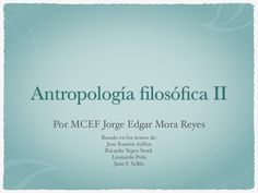 Antropología segundo módulo  by Edgar Mora-Reyes via slideshare