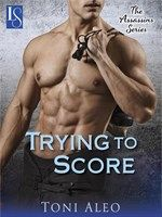 Click here to view eBook details for Trying to Score by Toni Aleo