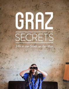 Graz Secrets - Die Highlights der Stadt an der Mur - Smaracuja Europe Travel Tips, European Travel, Travel Guides, Travel Destinations, Innsbruck, Salzburg, Vienna Waits For You, Graz Austria, Reisen In Europa