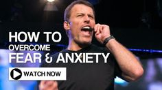 Tony Robbins & Jim Rohn : How To Overcome Fear and Anxiety
