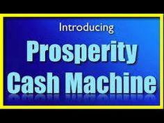 Prosperity Cash Machine is the hottest opportunity I've seen in a long long time...wow!