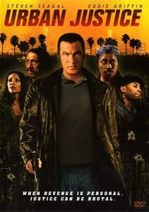 Urban Justice 2007 Steven Seagal Telecharger Des Films Film