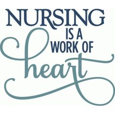 Silhouette Design Store - View Design #55388: kolette - nursing is a work of heart - layered phrase