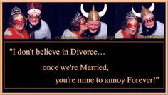 """Marriage: Its Strength Lies in Grace  I posted a funny little meme on my Facebook wall today. It said,  """"I don't believe in Divorce... once we're Married, you're mine to annoy Forever!""""  Since marriage is being mercilessly maligned by secular society, this was a cute way of stating the obvious - marriage isn't perfect, but with grace, love, and humor it will survive. [...]"""