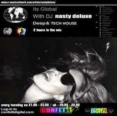 Dj Nasty deluxe - It's Global - Confetti Digital - UK / London - 29. 09. 2015