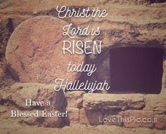 Christ the Lord quotes easter quote lord easter quotes easter images easter quote happy easter happy easter. easter pictures religious easter quotes happy easter quotes quotes for easter risen
