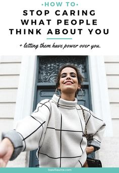 Every once and a while, it can be difficult to receive a nasty comment or fall prey to caring what people think of you. But what matters most, is what you believe not what they think. Here are 5 tips to stop caring what people think about you and letting them have power over you. lisavillaume.com