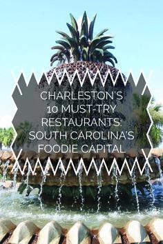 Charleston's 10 Must