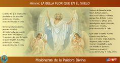 MISIONEROS DE LA PALABRA DIVINA: HIMNO LAUDES - LA BELLA FLOR QUE EN EL SUELO
