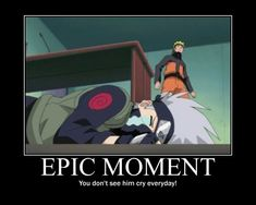 Anime/manga: Naruto (Shippuden) Characters: Kakashi and Naruto, yes! You don't see Kakashi crying everyday!
