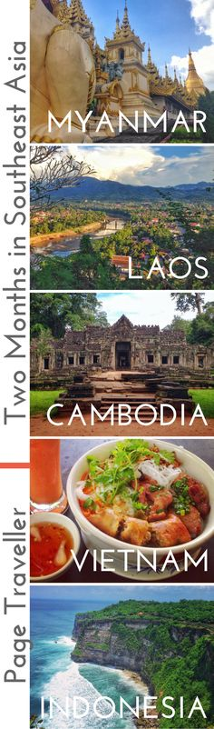 Two months in Southeast Asia, an itinerary for backpacking around Asia on a shoestring budget. This travel route include Myanmar, Laos, Cambodia, Vietnam and Bali, Indonesia. Use this travel guide to find out how much your trip will cost and what you need