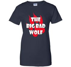 The Big Bad Wolf Shirt Funny Little Red Riding Hood T-Shirt