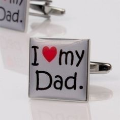 I Love My Dad Cufflinks in an engraved personalised gift box