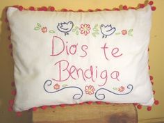 "Hand Embroidered ""Dios Te Bendiga"" Pillow"