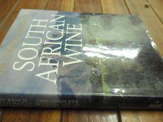 Buy J. KENCH. P HANDS, D. HUGHES - SA WINE -  COMPLETE BOOK OF SA ILLUS  C BREYTENBACH, A MCBRIDE HARDBA for R45.00