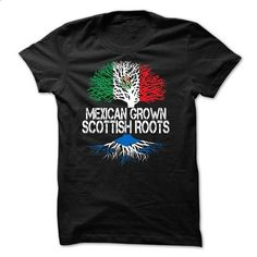 ARE YOU MEXICAN GROWN WITH SCOTTISH ROOTS? - #green hoodie #full zip hoodie. GET YOURS => https://www.sunfrog.com/Faith/ARE-YOU-MEXICAN-GROWN-WITH-SCOTTISH-ROOTS.html?id=60505