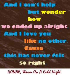 honne, warm on a cold night