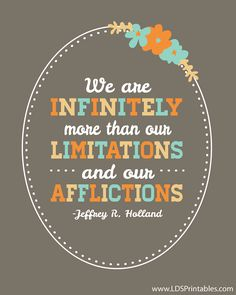 More free printable quotes from the October 2013 General Conference. Jeffrey R. Holland's talk was my FAVORITE! I love him. #ldsconf #freeprintables #generalconferenceprintables
